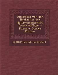 Ansichten von der Nachtseite der Naturwissenschaft. Dritte Auflage.