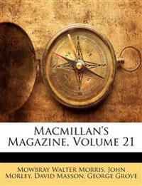 Macmillan's Magazine, Volume 21