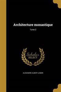 FRE-ARCHITECTURE MONASTIQUE TO