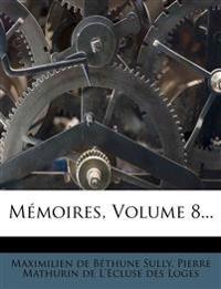 Memoires, Volume 8...