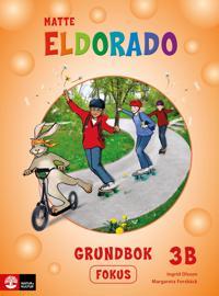 Eldorado matte 3B Grundbok fokus - Ingrid Olsson  Margareta Forsbäck - böcker (9789127451520)     Bokhandel