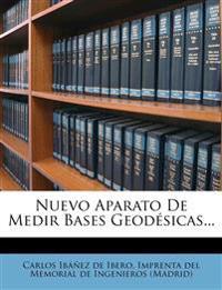 Nuevo Aparato de Medir Bases Geodesicas...