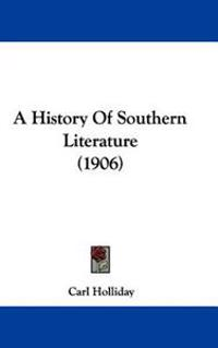A History of Southern Literature