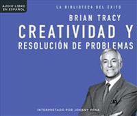 Creatividad y Resolucion de Problemas (Creativity & Problem Solving)