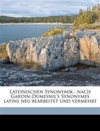 Lateinischen Synonymik : nach Gardin-Dumesnil's Synonymes latins neu bearbeitet und vermehrt
