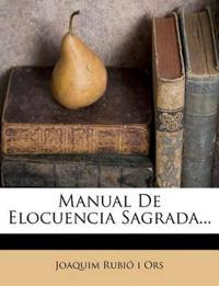 Manual De Elocuencia Sagrada...