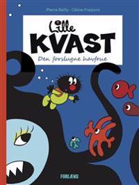Lille Kvast - Den forslugne havfrue