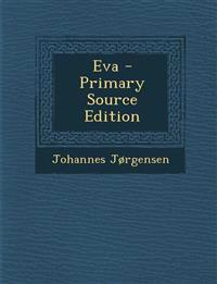 Eva - Primary Source Edition
