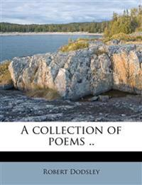 A collection of poems ..
