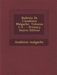 Bulletin de L'Academie Malgache, Volumes 1-3... - Primary Source Edition