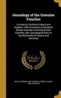 GENEALOGY OF THE GREENLEE FAMI