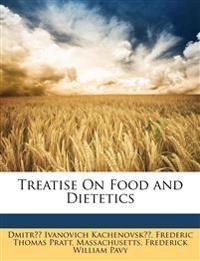 Treatise On Food and Dietetics