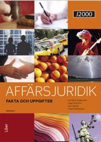 J2000 Affärsjuridik Fakta & uppgifter - Jan-Olof Andersson  Cege Ekström  Dan Ogvall  Claes Pettersson - böcker (9789147116164)     Bokhandel