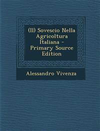 (Il) Sovescio Nella Agricoltura Italiana - Primary Source Edition