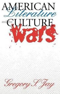 American Literature and the Culture Wars