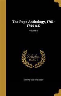 POPE ANTHOLOGY 1701-1744 AD V0
