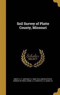 SOIL SURVEY OF PLATTE COUNTY M