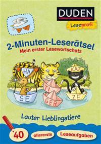 Leseprofi - 2-Minuten-Leserätsel: Mein erster Lesewortschatz. Lauter Lieblingstiere. 40 allererste Leseaufgaben