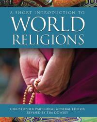 Short Introduction to World Religions: Third Edition