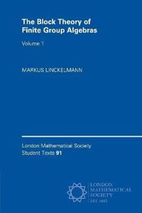 The The Block Theory of Finite Group Algebras 2 Paperback Book Set The Block Theory of Finite Group Algebras  : Series Number 92
