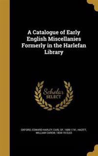 CATALOGUE OF EARLY ENGLISH MIS
