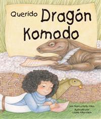 Querido Dragon Komodo[dear Komodo Dragon]