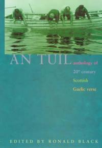 An Tuil/The Flood: Anthology of 20th-Century Scottish Gaelic Verse