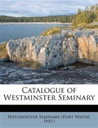 Catalogue of Westminster Seminary Volume yr.1894-1895