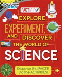 Discovery Kids Explore, Experiment, and Discover the World of Science