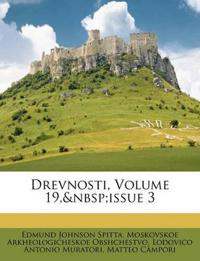 Drevnosti, Volume 19,issue 3