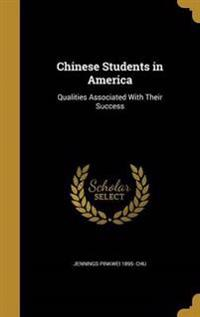 CHINESE STUDENTS IN AMER