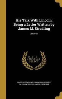 HIS TALK W/LINCOLN BEING A LET
