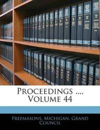 Proceedings ..., Volume 44