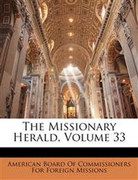 The Missionary Herald, Volume 33