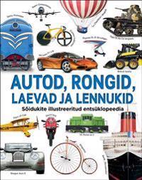 Autod, rongid, laevad ja lennukid