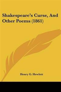 Shakespeare's Curse, and Other Poems