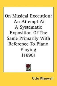 On Musical Execution