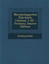 Morphologisches Jahrbuch, Volumes 1-20