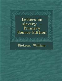 Letters on slavery