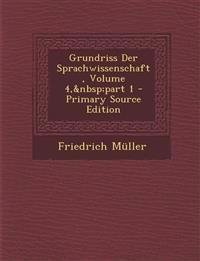 Grundriss Der Sprachwissenschaft, Volume 4,part 1