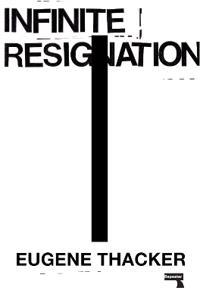 Infinite Resignation: On Pessimism