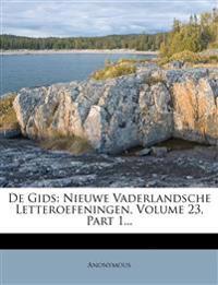 De Gids: Nieuwe Vaderlandsche Letteroefeningen, Volume 23, Part 1...