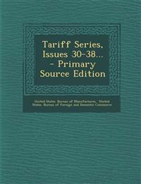 Tariff Series, Issues 30-38...