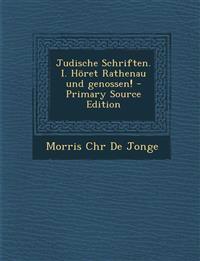 Judische Schriften. I. Höret Rathenau und genossen! - Primary Source Edition