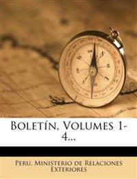 Boletín, Volumes 1-4...