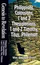 Philippians, Colossians, 1 & 2 Thessalonians, 1 & 2 Timothy, Titus, Philemon