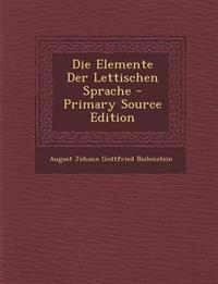 Die Elemente Der Lettischen Sprache