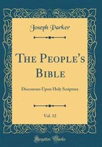 The People's Bible, Vol. 12