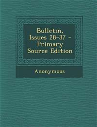 Bulletin, Issues 28-37