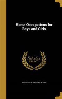 HOME OCCUPATIONS FOR BOYS & GI